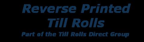 Reverse Printed Till Rolls